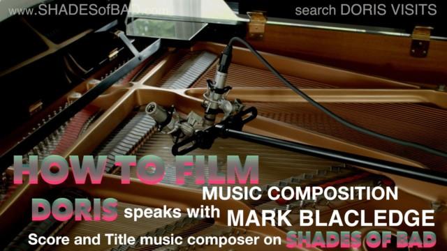 Doris Visits film music Composer Mark Blackledge at his studio