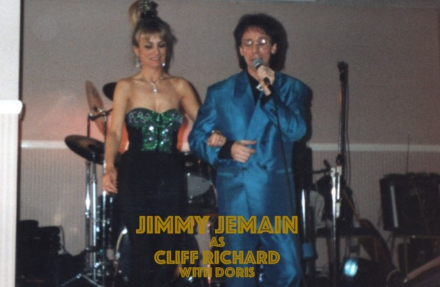 Jimmy Jemain as Cliff Richard – officially voted number 1 Cliff Richard tribute