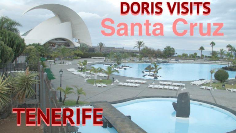 Tenerife, Canary Islands – Jean's video Guide of Santa Cruz for Doris Visits
