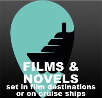 Novels and films set in cruise locations or on cruise ships