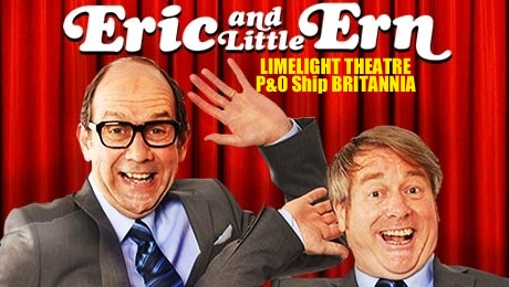 Eric & Little Ern (Morecambe & Wise tribute) at Britannia's Limelight Club