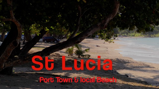 St Lucia, Port Castries Guide film – 10k views