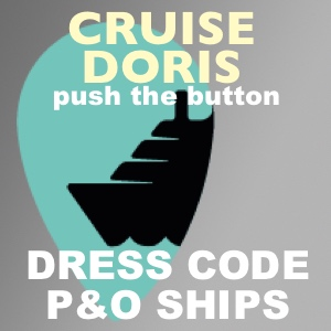 P&O DRESS CODE on board ship