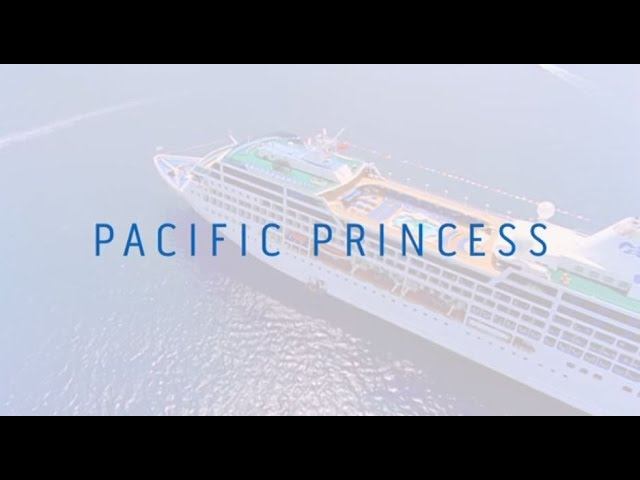 Pacific Princess – a very friendly small ship.