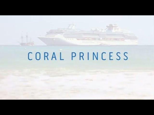 Coral Princess – Panama Canal experience