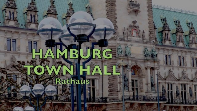 Hamburg – City Hall, Town Hall, Rathaus