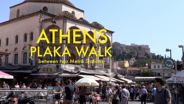 ATHENS – PLAKA  area made easy, a walk between two metro stations