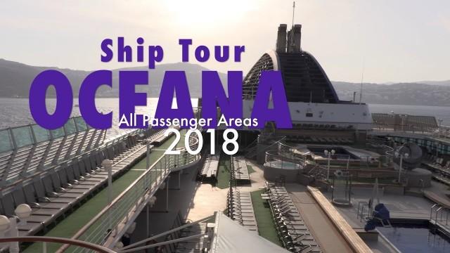 Oceana cruise ship – fantastic full passenger area ship tour – POST 2018 REFIT