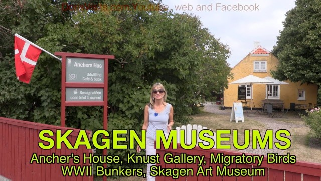 SKAGEN – museums to the right – Ancher's House and Hunst Art