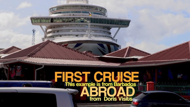 FIRST CRUISE – First blog to read – landing in Barbados