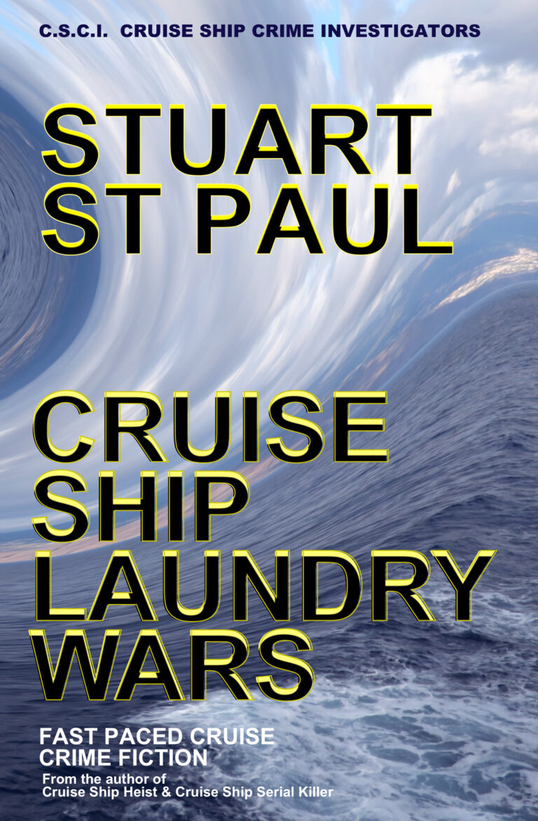 Cruise Ship Laundry Wars.  Book 3 in the incredible CSCI series.