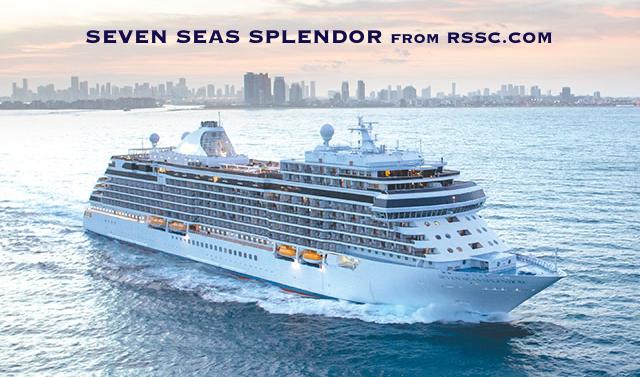 SEVEN SEAS SPLENDOR – inaugural cruise from Southampton